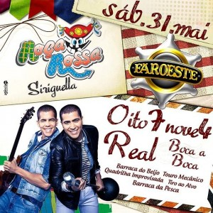 Banda Oito7Nove4  e Forró Real animam Roça Rossa do Siriguella no dia 31 de maio no Faroeste.