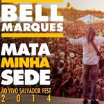 """Bell Marques entra no clima do """"arrocha"""" e lança música nova."""