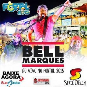 CD – Bell Marques gravado ao vivo no Siriguella  – Fortal 2015.