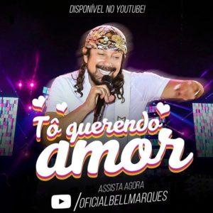 "Bell Marques lança clipe de novo hit ""Tô querendo amor""."